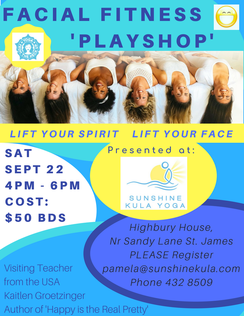 Yoga in Barbados - Facial Fitness 'Playshop' - Sept 22nd